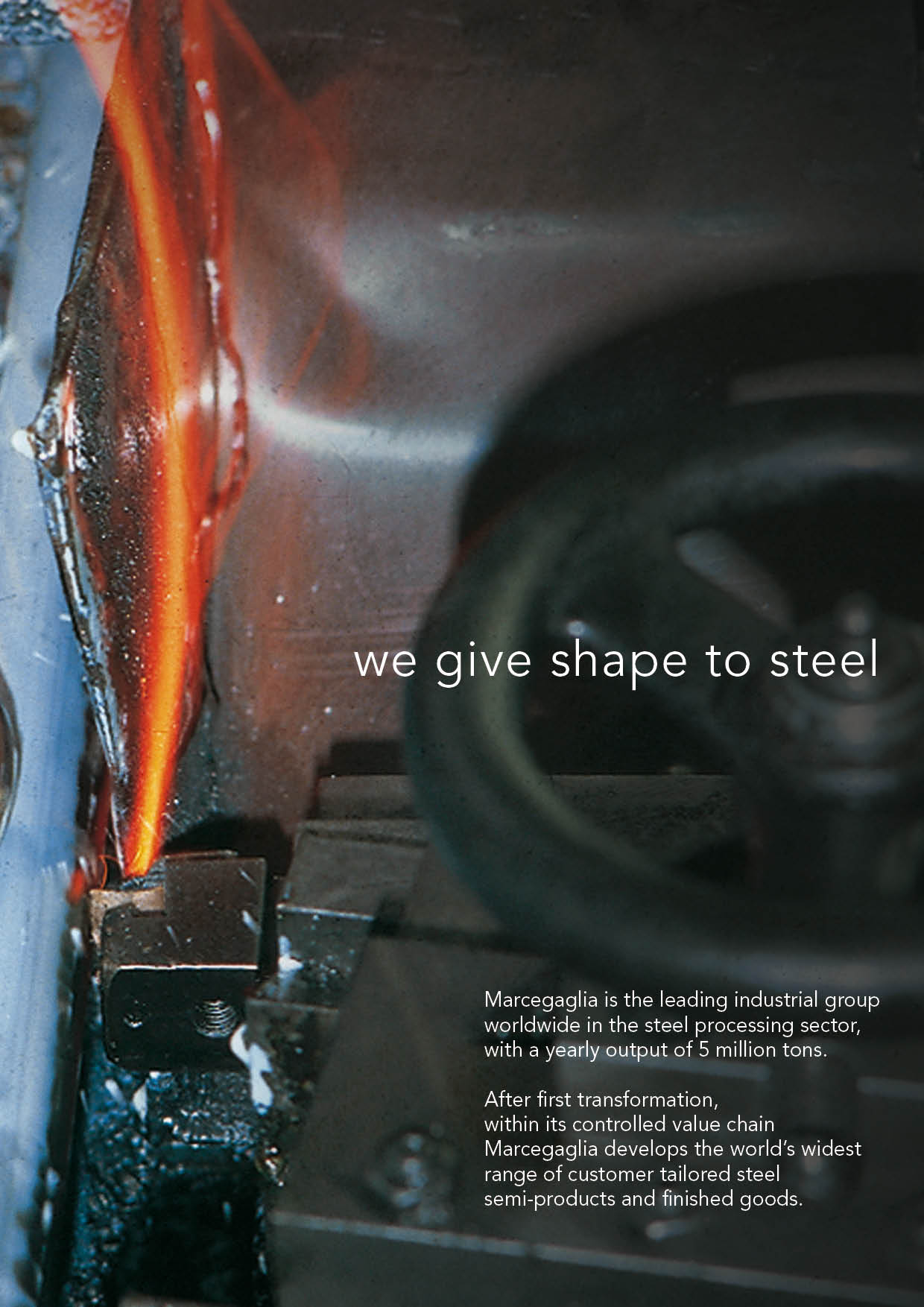 Marcegaglia We Give Shape To Steel Steel Acciaio Stainless